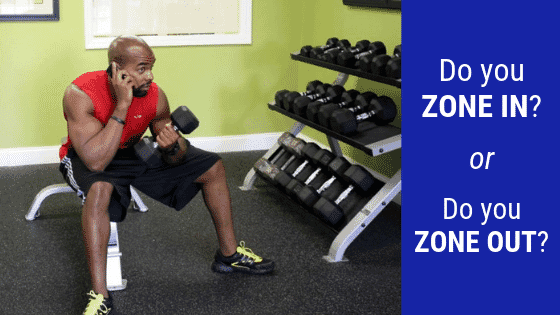 Do You Zone in or Zone out for Your Workout?