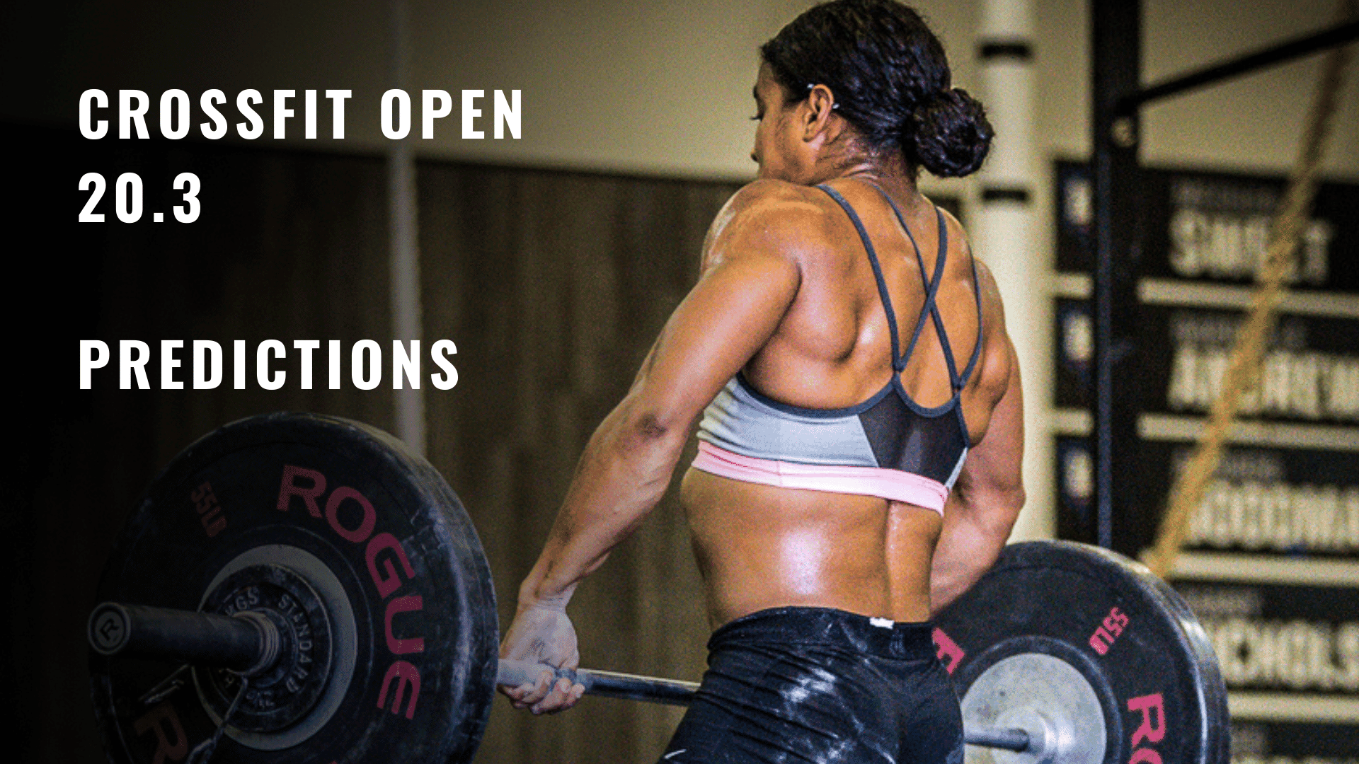 CROSSFIT OPEN 20.3 WORKOUT PREDICTIONS AND COMMENTARY