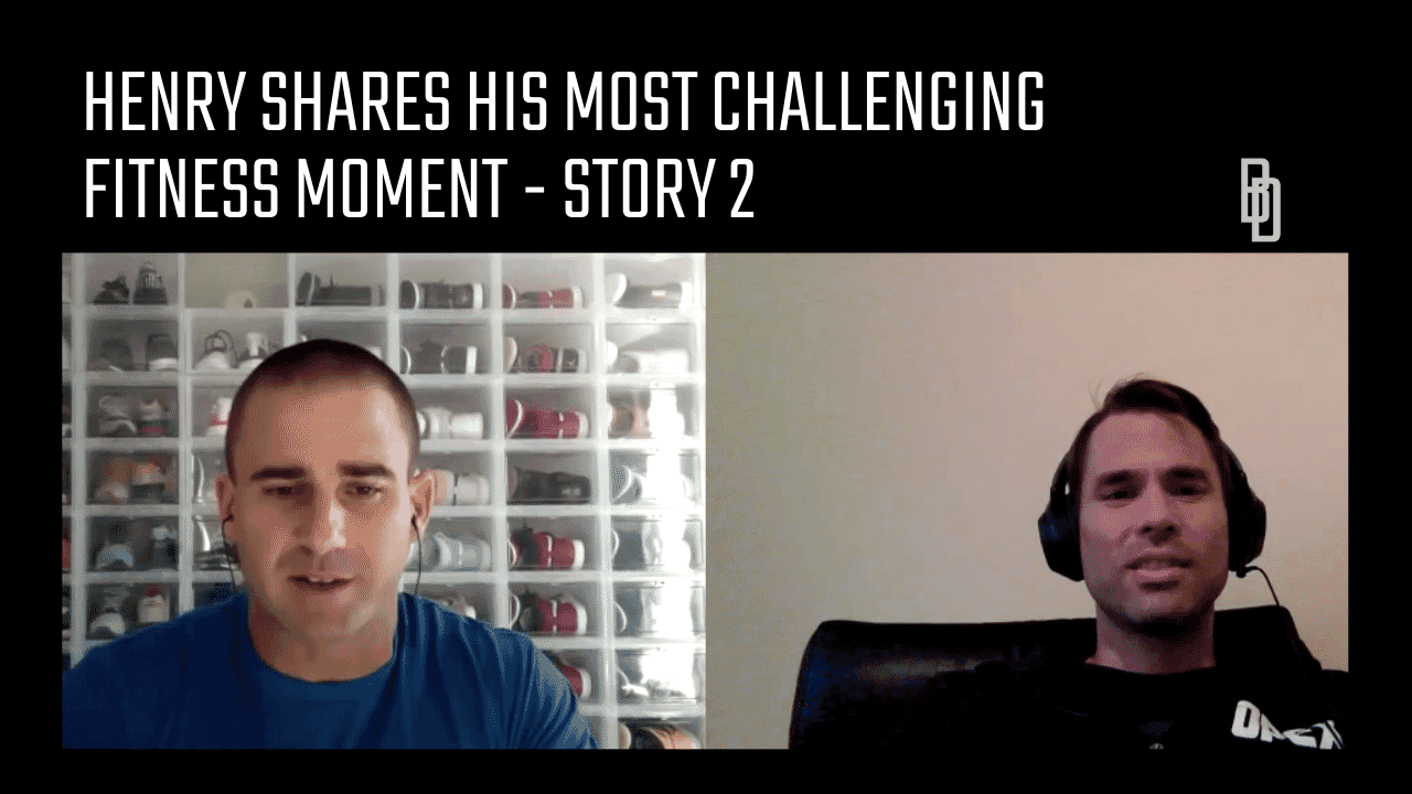 Coaches Chat - Henry Torano Shares His Most Challenging Fitness Moment - Story 2