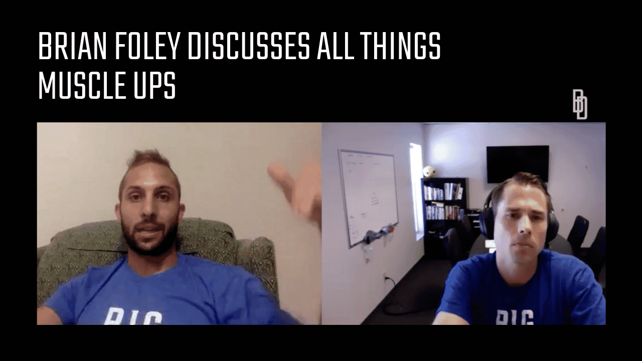 Coaches Chat - Brian Foley Discuss Improving Ring Muscle Ups