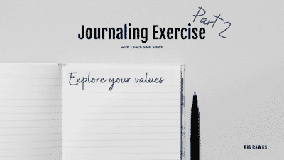 Journaling Exercise - exploring values