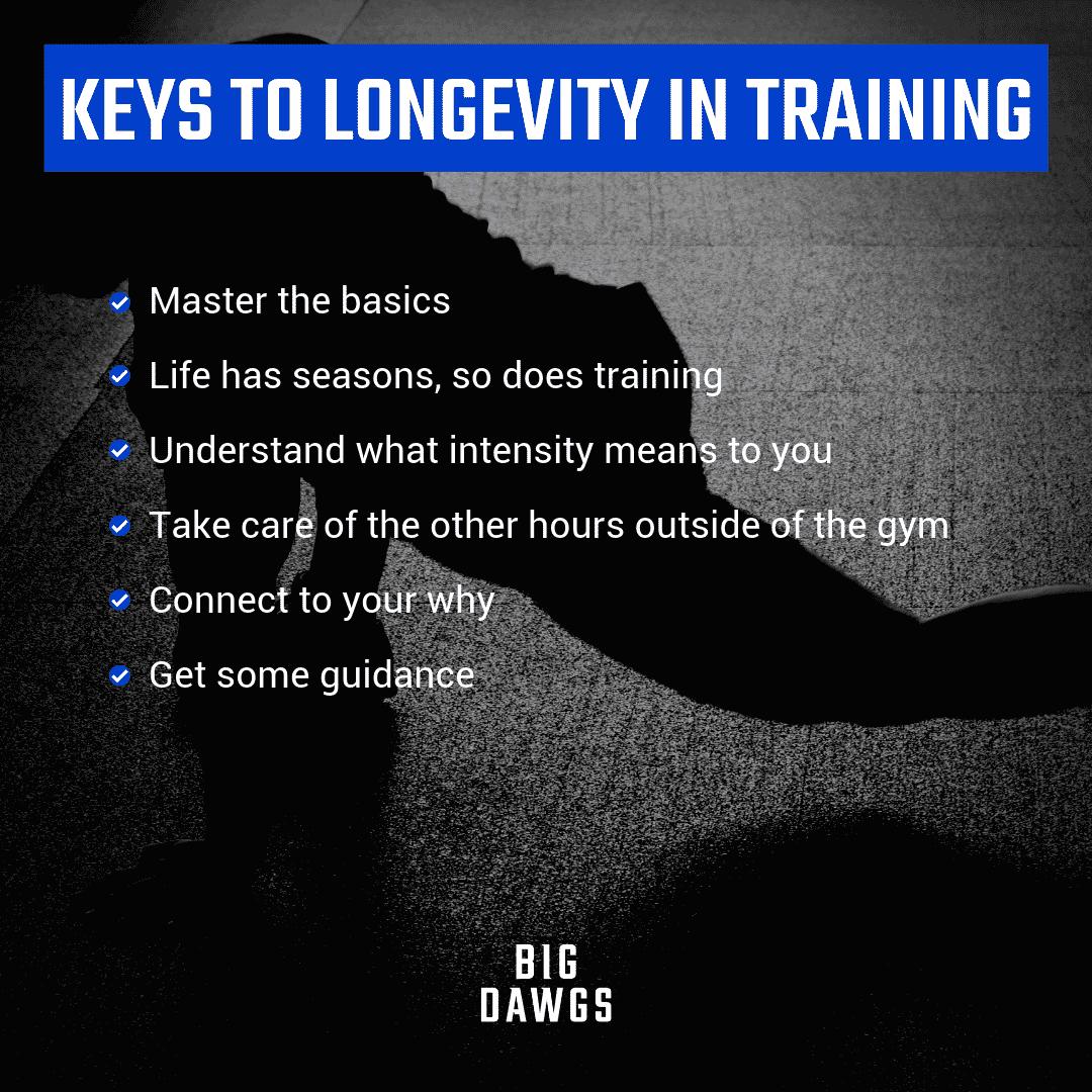 Keys To Longevity in Training