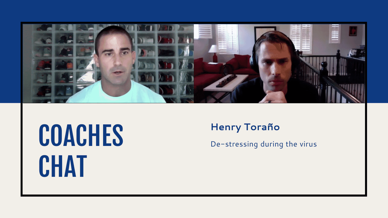Coaches Chat - Henry Toraño Discusses How To Deal With Emotions During The Virus