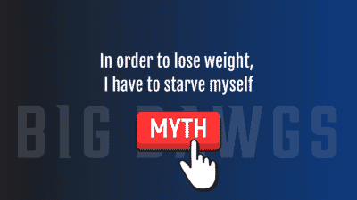 MYTH BUSTER: In order to lose weight, I have to starve myself
