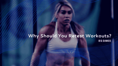 Why should you retest workouts?