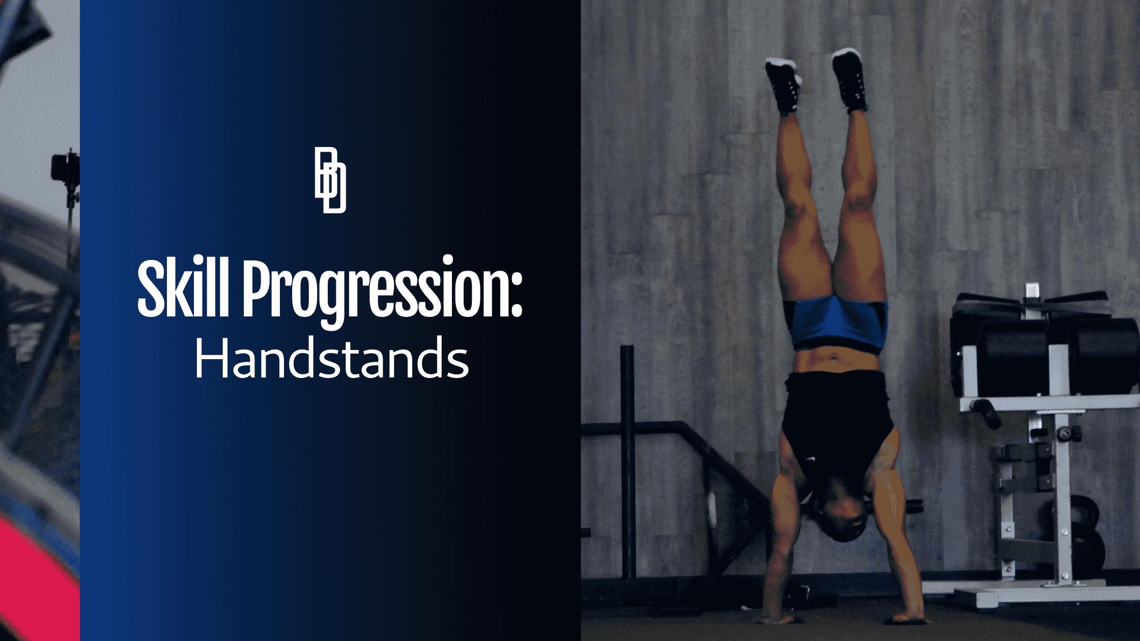 Skill Progression: Handstands