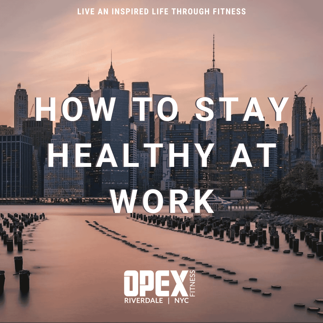 How to Stay Healthy at Work